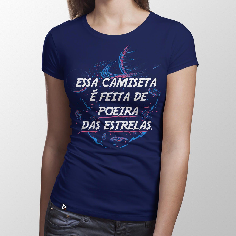 Camiseta Feita de Poeira das Estrelas - Feminino