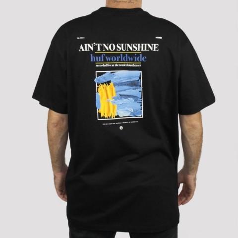 Camiseta Huf Aint No Sunshine - Preto