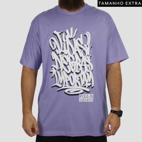 Camiseta Pixa In Vidas Negras Importam (Tamanho Extra) - Lilás