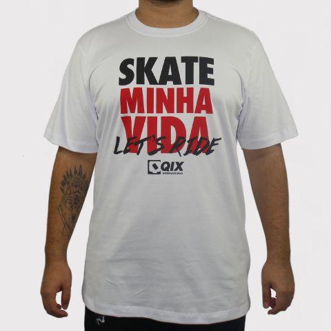 Camiseta Qix Skate Minha Vida - Branca