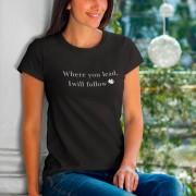 Camiseta Where You Lead I Will Follow