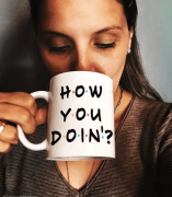 Caneca How You Doin 2