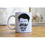 Caneca How You Doin'?