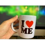 Caneca I Love Me