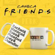 Caneca Série Friends Nomes