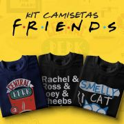 Kit 3 Camisetas Friends