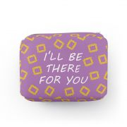 Necessaire Retangular Ill Be There For You
