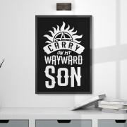 Quadro Carry on my Wayward Son