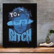Quadro Yo Bitch