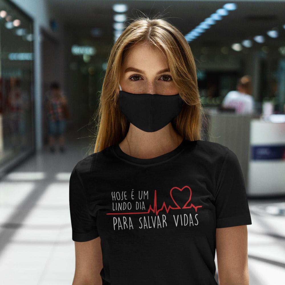 Camiseta Hoje é um Lindo Dia para Salvar Vidas