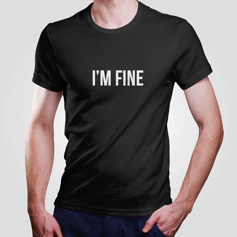 Camiseta Im Fine