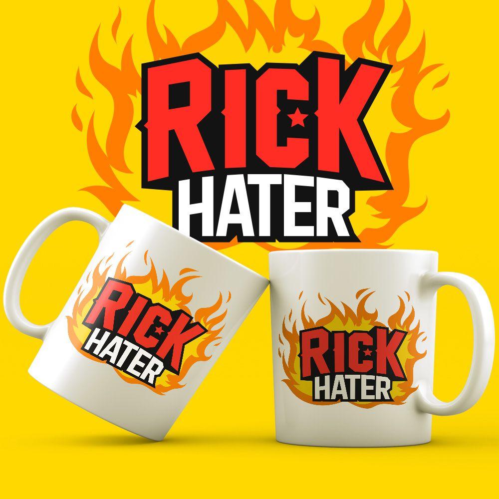Caneca Rick Hater Oficial