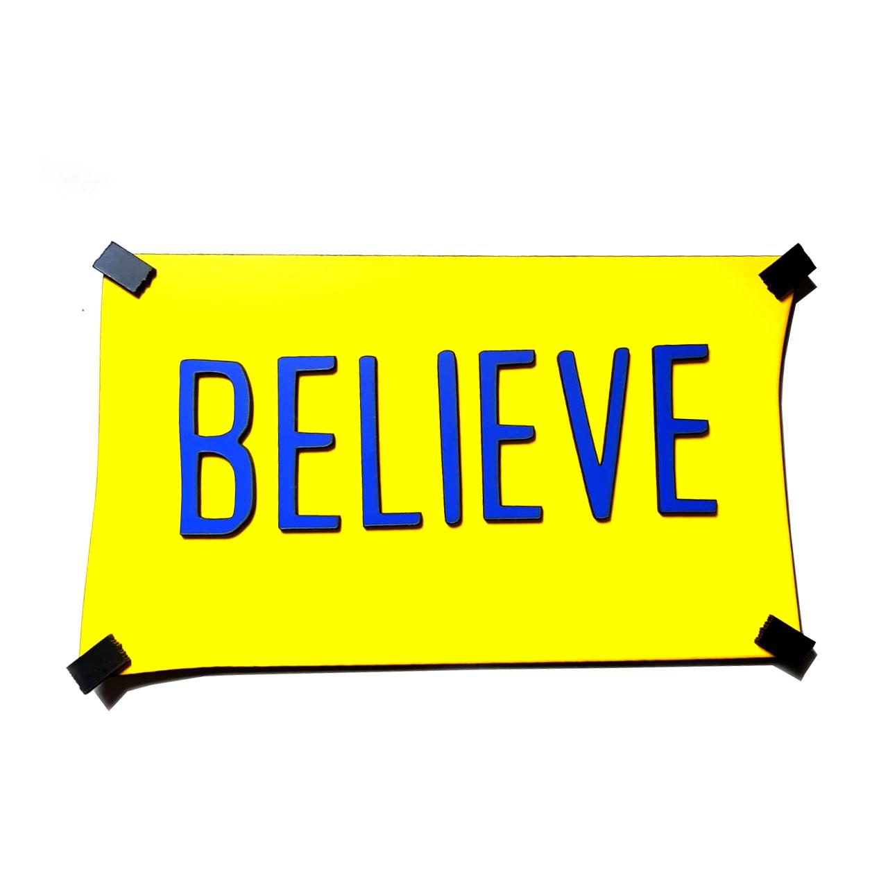 Placa Ted Lasso - Believe em Alto Relevo