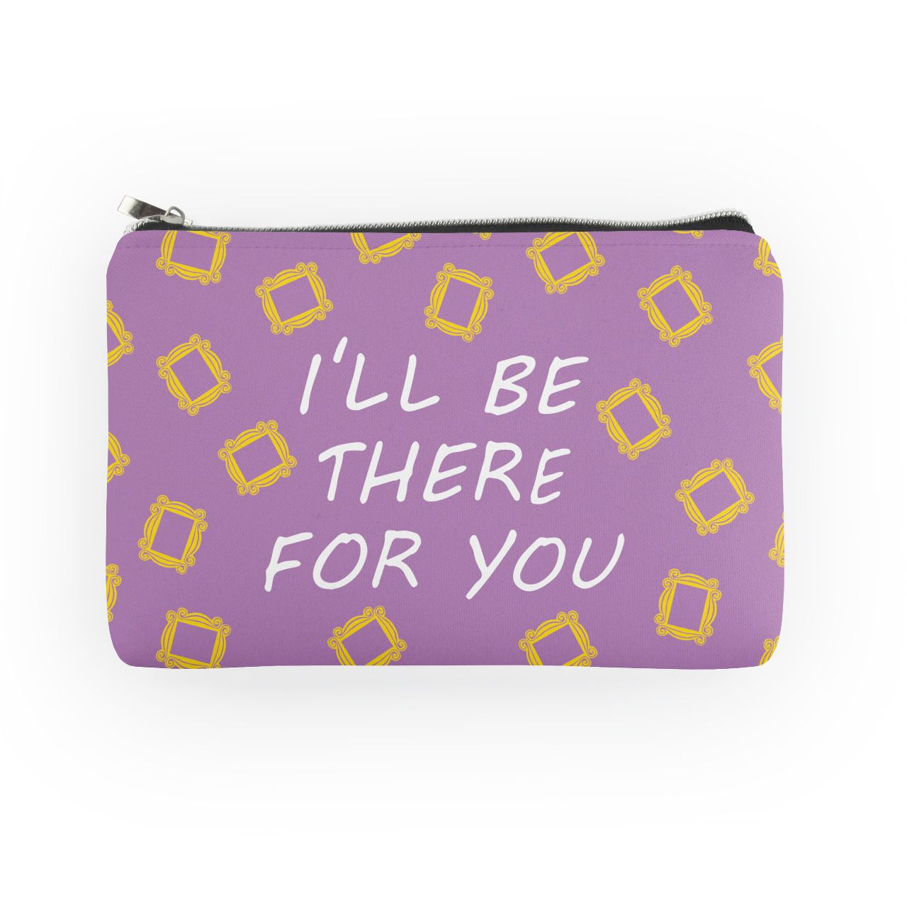 Porta Moedas Necessaire I'll Be There For You