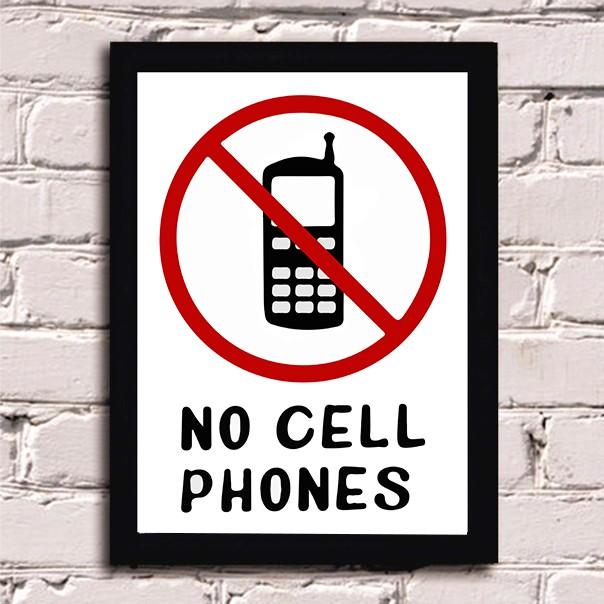 Quadro No Cell Phone