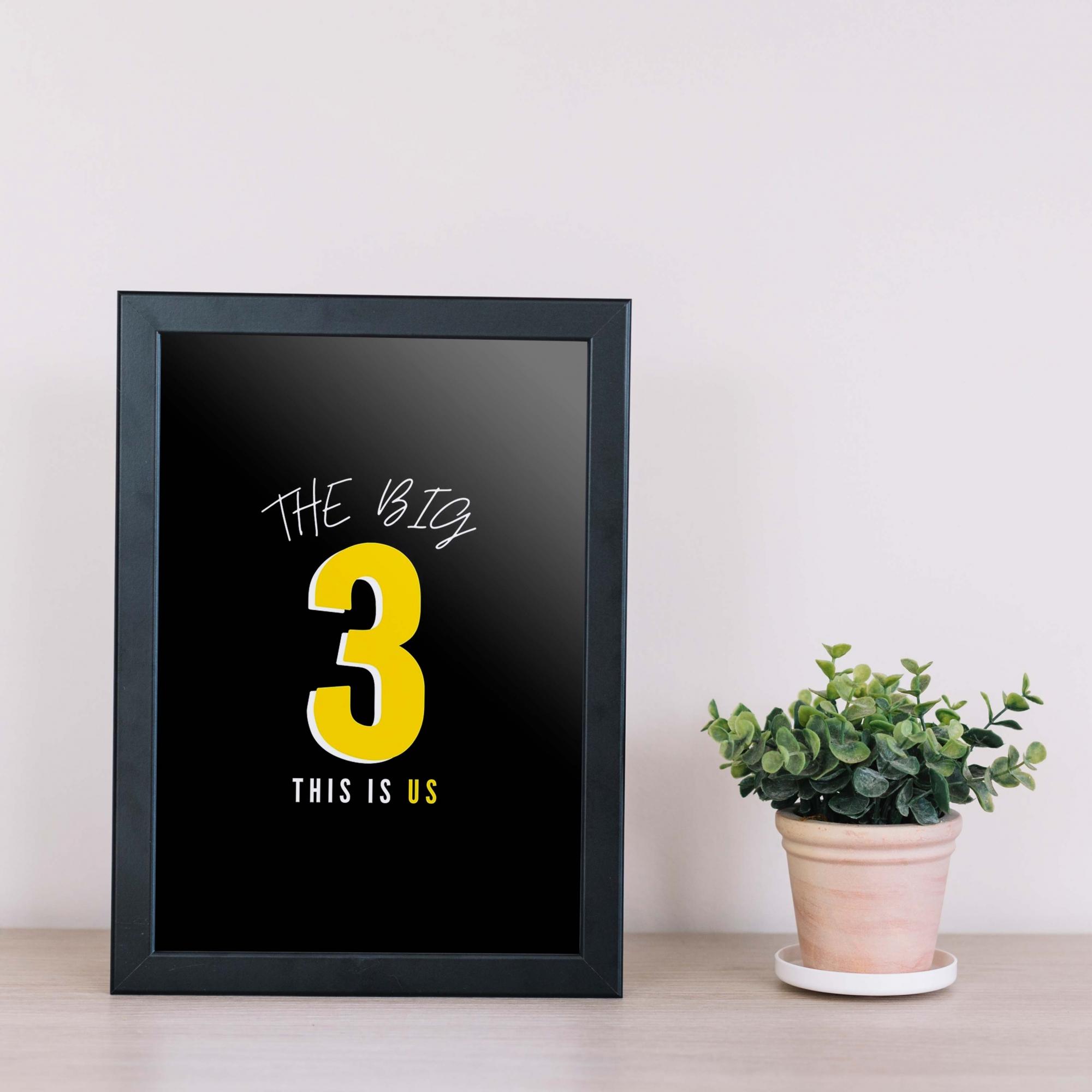 Quadro The Big Three This Is Us
