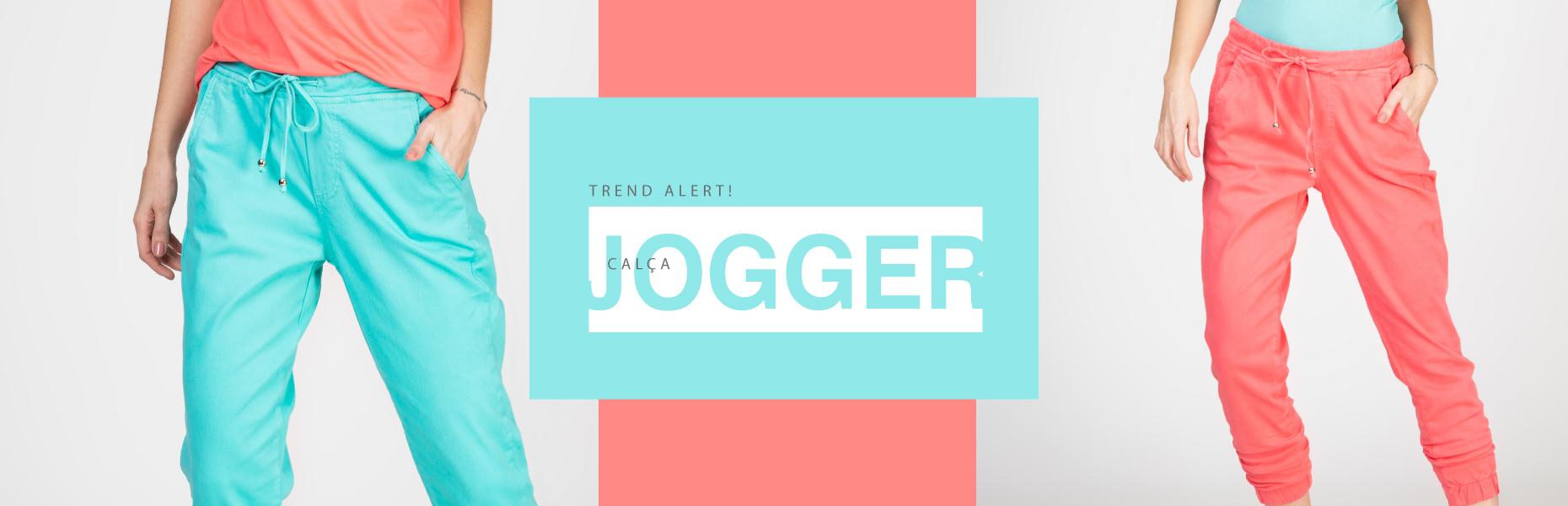Trend Alert! Calça Jogger - Conforto e estilo sempre!