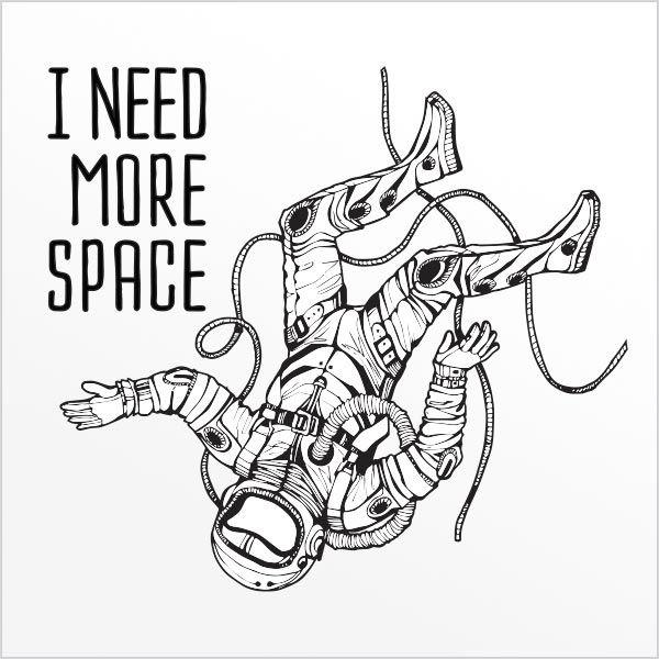 ADESIVO DE PAREDE - FRASE: I NEED MORE SPACE