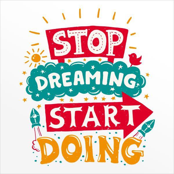 ADESIVO DE PAREDE - FRASE: STOP DREAMING