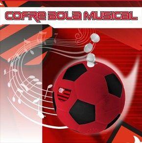 Cofre Bola Musical - Flamengo
