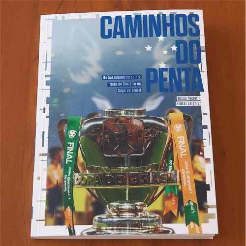 Livro Caminhos Do Penta Cruzeiro