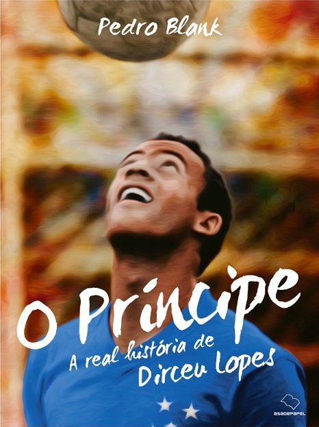 Livro Assinado - O Príncipe - Dirceu Lopes - Cruzeiro