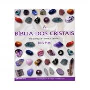 A Bíblia dos Cristais - HALL, JUDY