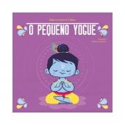 O Pequeno Yogue - Débora Cristina S. C. Molon