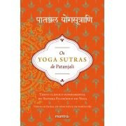 Livro Os Yoga Sutras de Patanjali. Texto Clássico Fundamental do Sistema Filosófico do Yoga