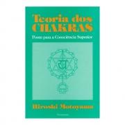 Teoria dos Chakras - MOTOYAMA, HIROSHI