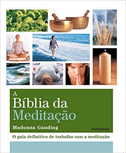 A Bíblia da Meditação - GAUDING, MADONNA
