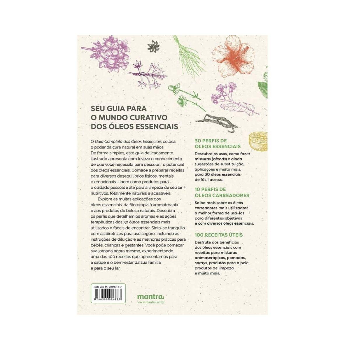 Guia Completo dos Óleos Essenciais: Poder Terapêutico, Saúde, Beleza e Bem-Estar - Christina Anthis