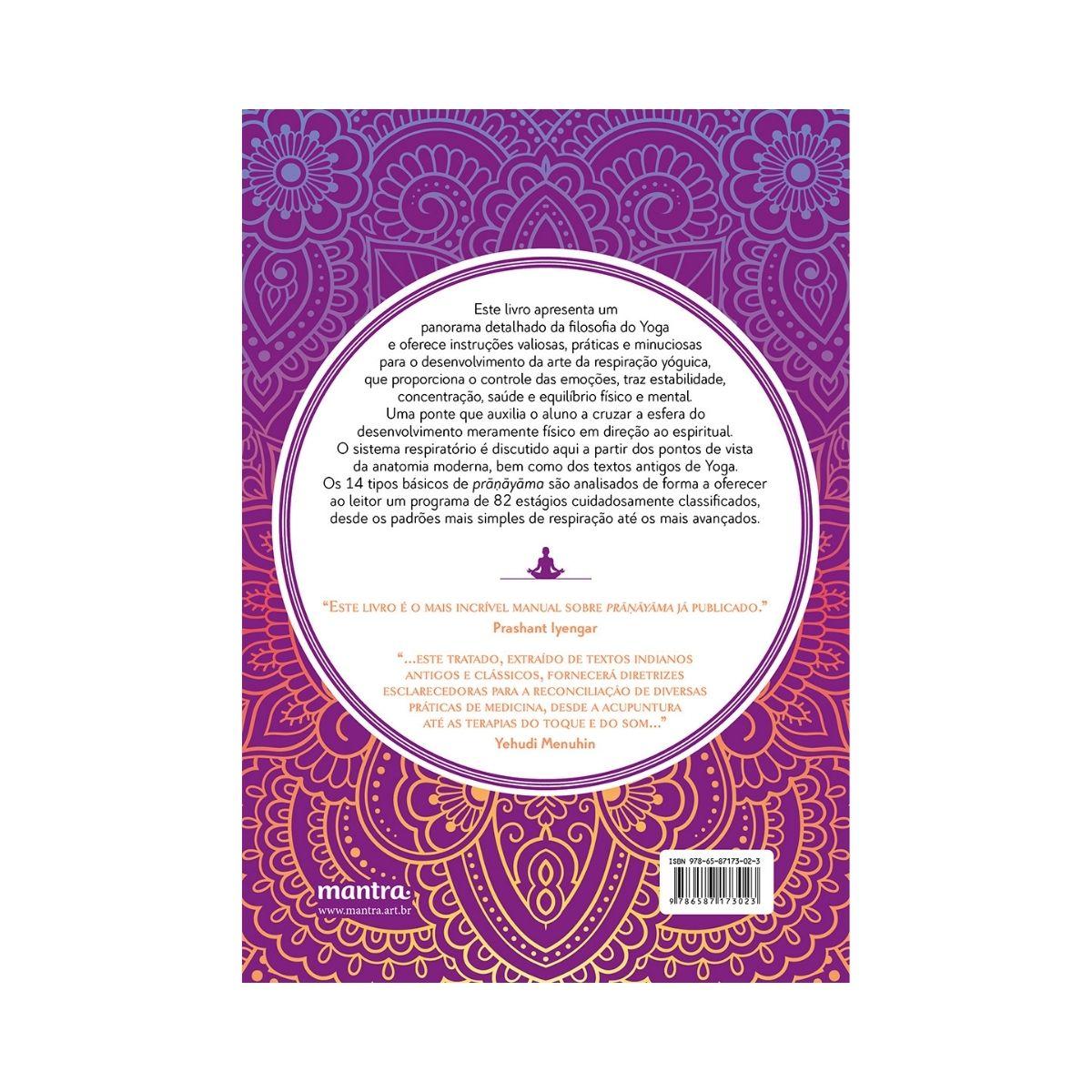 Luz sobre o Pranayama: O guia completo para a arte da respiração - B. K. S. Iyengar