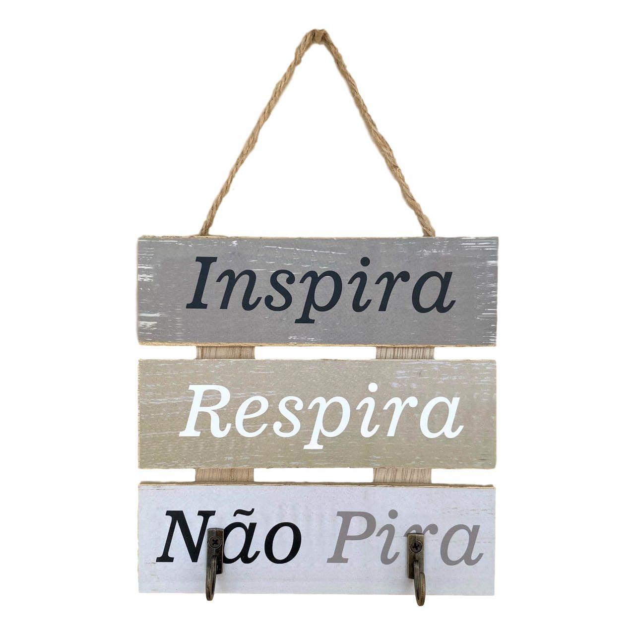 Porta Chave - Inspira, Respira, Não Pira