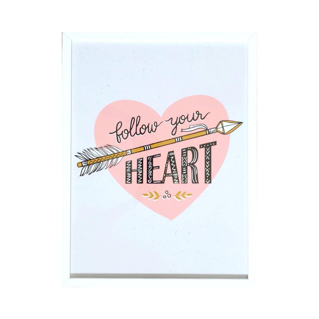 Quadro - Follow Your Heart - 32x42cm