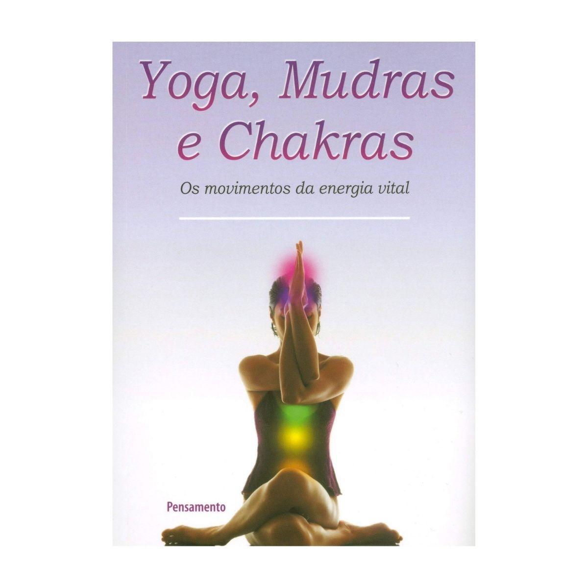 Yoga mudras e Chakras - TEXIER, MARTINE; VINCENT, PHILIPPE