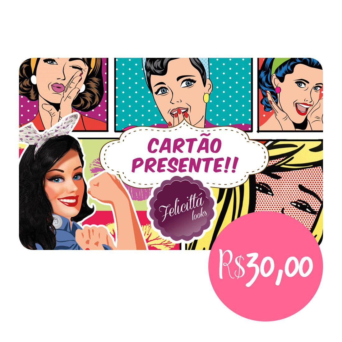 CARTÃO PRESENTE 30