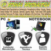 Computadores PC Notebook: Manutenção, Formatação e Instalação de Softwares