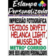Impressão em Tecidos Dryfit, Helanca Light, Musseline em Metro² Corrido