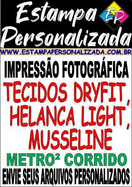 Impressão em Tecidos Dryfit, Helanca Light (Lycra), Musseline Transparente (Seda, Chiffon, Organza, Voil) em Metro² Corrido