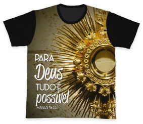 Camiseta REF.0210 - Para Deus tudo é Possível