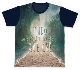 Camiseta REF.0215 - Tudo é Possível aquele que Crê