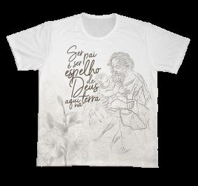 Camiseta REF.0239 - São José - Ser pai é ser espelho de Deus aqui na Terra
