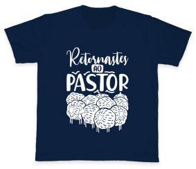 Camiseta REF.5003-1 - Retornastes ao Pastor
