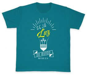Camiseta REF.504-1 - Seja Luz do mundo - Mateus 5,14
