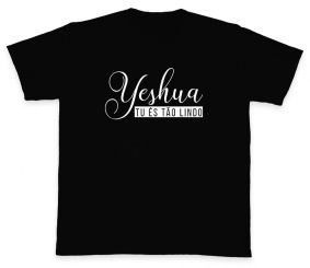 Camiseta REF.513-1 - Yeshua tu és tão lindo