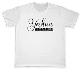 Camiseta REF.5132 - Yeshua tu és tão lindo