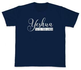 Camiseta REF.5133 - Yeshua tu és tão lindo