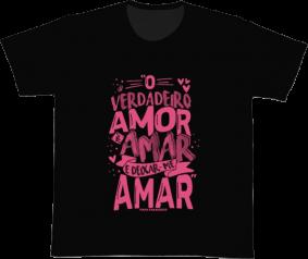 Camiseta REF.527-1 - O verdadeiro amor é amar e deixar-me amar. Papa Francisco