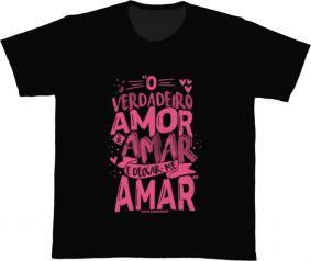 Camiseta REF.5271 - O verdadeiro amor é amar e deixar-me amar. Papa Francisco